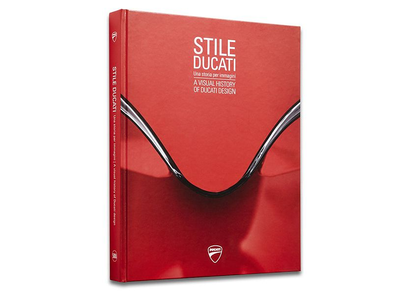 Stile Ducati. A visual history of Ducati Design