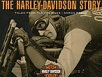The Harley-Davidson Story: Tales from the Archives, la historia desde su legado