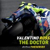 Valentino Rossi, The Doctor